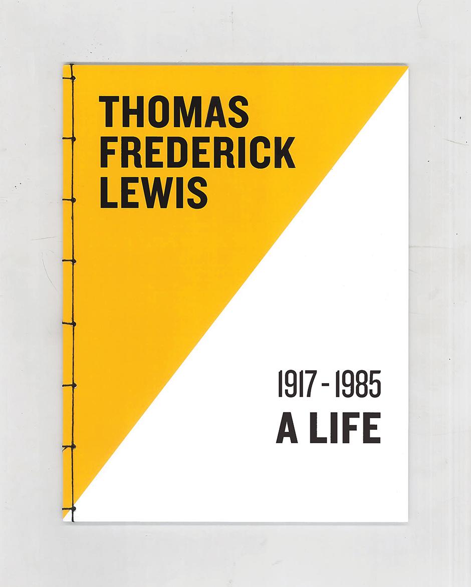 Thomas Frederick Lewis: A Life
